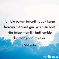 jomblo bukan berarti ngga quotes writings by silvi vellina
