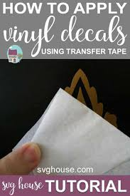How To Apply Vinyl Decals With Paper Transfer Tape