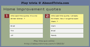 trivia quiz home improvement quotes