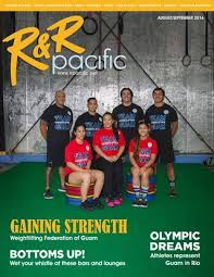 R&R Pacific - August/September 2016 by R&R Pacific - issuu
