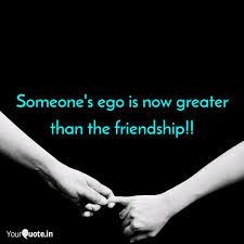 someone s ego is now grea quotes writings by arkanil paul