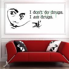 Salvidor Dali I Dont Do Drugs I Am Drugs Vinyl Wall Art Sticker Mural Decal Size M L Sticker Mural Vinyl Wallvinyl Wall Art Aliexpress