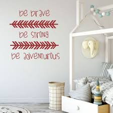 Be Brave Strong Adventurous Quote Childrens Room Vinyl Decor Wall Decal Customvinyldecor Com