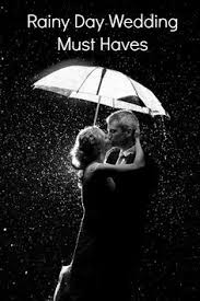 amazing rain on wedding day quotes creative modern designs