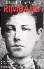 Les manuscrits d'Arthur Rimbaud ; l'intégrale - Claude Jeancolas ...