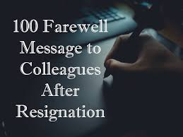 farewell message to colleagues after resignation