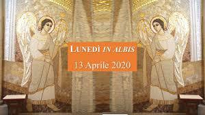 13 Aprile 2020 - Lunedì dell'Angelo (S. Messa) - YouTube