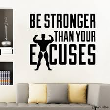 Be Stronger Motivational Quotes Wall Decal Fitness Excuses Vinyl Sticker Gym Decor Crossfit Wall Stickers Art Mural Bedroom D415 Wall Stickers Aliexpress