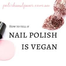 vegan nail polish how to tell if nail