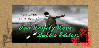 tải sad lonely love quotes editor cho tinh pc windows phien