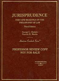 Jurisprudence, Text and Readings on the Philosophy of Law (American  Casebook Series): Christie, George, Martin, Patrick: 9780314170736:  Amazon.com: Books