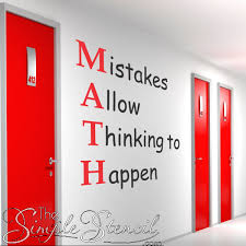 Math Mistakes Allow Thinking To Happen Math Classroom Wall Quote Wall Lettering Wall Decals The Simple Stencil