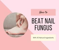 get rid of nail fungus