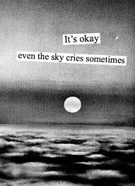 sad quotes sky teen rain cry loveneedsnolanguage loveneedsnolanguage •