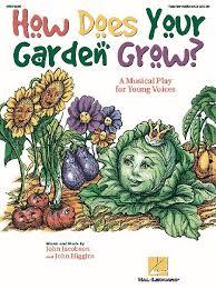 how does your garden grow al