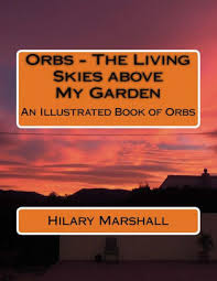 Orbs - The Living Skies above My Garden: An Illustrated Book of Orbs by Hilary  Marshall, Paperback   Barnes & Noble®