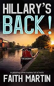 Hillary's Back! (DI Hillary Greene, #18) by Faith Martin