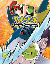 Pokémon: Sun & Moon, Vol. 6   Book by Hidenori Kusaka, Satoshi ...