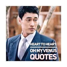 heart to heart oh my venus quotes k drama amino