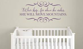 Let Her Sleep For When She Wakes She Will Move Mountains Wall Decal Tweet Heart Home Design