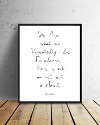 Printable Wall Art We Are What We Repeatedly Do Aristotle Quote Inspirational Printable Wa Inspirational Wall Art Wall Printables Inspirational Quote Prints