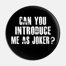 joker quotes joker pin au