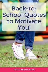 back to school quotes to energize you for the new year back to