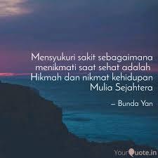 mensyukuri sakit sebagaim quotes writings by bunda yan