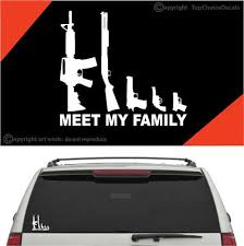 My Gun Family Meet My Family Auto Decals Car Stickers Topchoicedecals