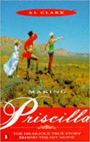 Making Priscilla: Clark, Al: 9780140246520: Amazon.com: Books