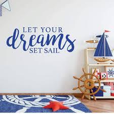 Let Your Dreams Set Sail Quote Lettering Vinyl Decor Wall Decal Customvinyldecor Com