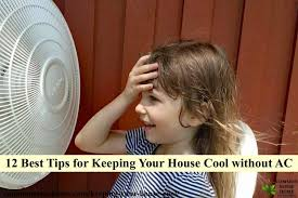 house cool without ac in extreme heat