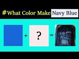 what colors make navy blue what two
