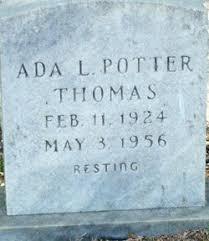 Ada L. Potter Thomas (1924-1956) - Find A Grave Memorial