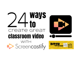 clroom video with screencastify