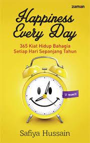 happiness every day kiat hidup bahagia setiap hari sepanjang