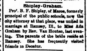 Benjamin Franklin Shipley and Miss Ada Graham wed at Ramsey, Illinois -  Newspapers.com
