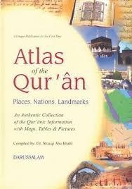 atlas al quran amakin aqwam alam by shawqi abu khalil