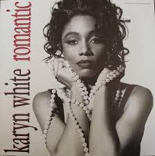Karyn White - Romantic (1991, Vinyl) | Discogs