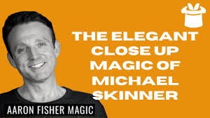 The Elegant Close Up Magic of Michael Skinner - YouTube