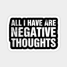 all i have are negative thoughts i writing quote meme design