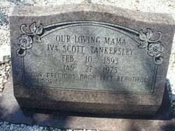 Iva Scott Tankersley (1893-1975) - Find A Grave Memorial