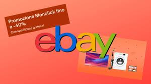 Offerte eBay di Monclick: sconti fino al 40% per TV, notebook e ...