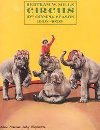 Buckles Blog: Bertram Mills Circus 1930/ Adele Nelson Elephants