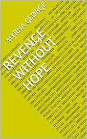 Revenge Without Hope (Danish Edition) eBook: George, Myrna: Amazon.in:  Kindle Store