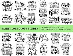 family love quotes svg cut file bundle deal cut file for