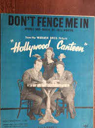 Amazon Com Don T Fence Me In 1944 Cole Porter Sheet Music Pristine Condition Rare British Version From The Film Hollywood Canteen With Joan Leslie And An All Star Cast Entertainment Collectibles