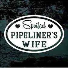 Spoiled Pipeliner S Wife Car Decals Stickers Decal Junky