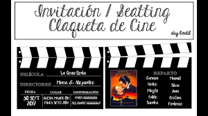 Invitacion Seatting Con Claquetas De Cine Youtube