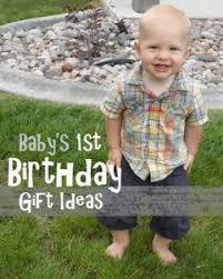 baby s 1st birthday gift ideas